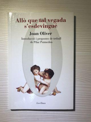 """""""Allò que tal vegada s'esdevingué"""" de Joan Oliver"""