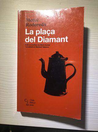 """""""La plaça del Diamant"""" de Mercè Rodoreda"""