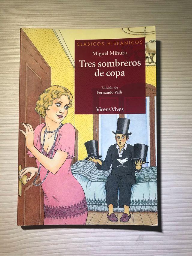 """""""Tres sombreros de copa"""" de Miguel Mihura"""