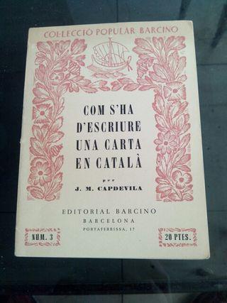 1927: Com S'Ha D'Escriure una Carta en Catalá ....