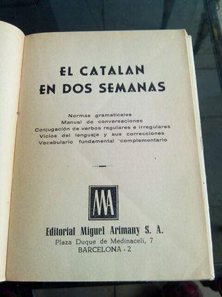 El catalán en dos semanas. Normas gramaticales ...