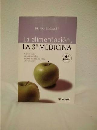 Libro La alimentación, la 3° medicina