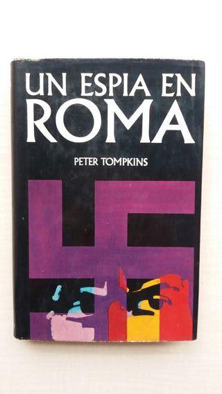 Libro Un espía en Roma. Peter Tompkins.