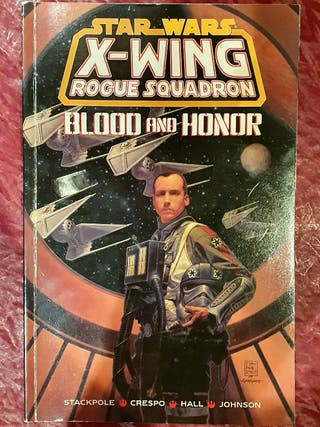 Star Wars. Rogue Squadron Blood and Honor