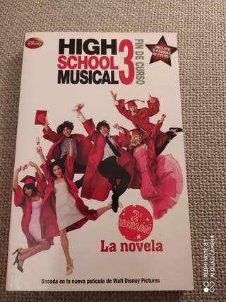 "Libro "" High School Musical 3"" Fin de curso."