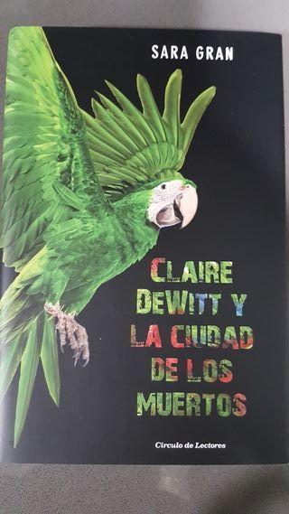 Libro Claire DeWitt y la ciudad de los muertos