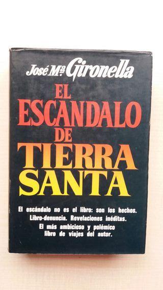 Libro El escándalo de Tierra Santa. Gironella.