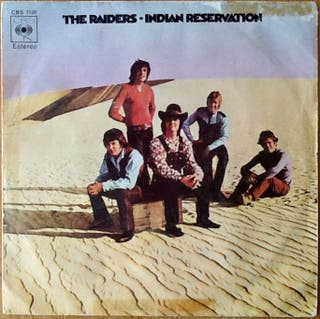 """THE RAIDERS """"INDIAN RESERVATION"""" single-7"""""""
