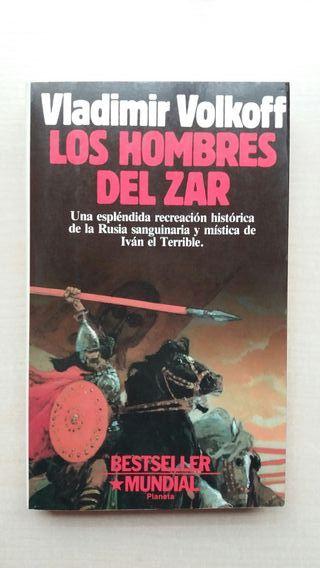 Libro Los hombres del Zar. Vladímir Volkoff