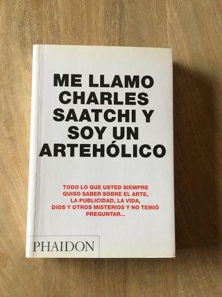 Libro Me llamo Charles Saatchi y soy un artehólico