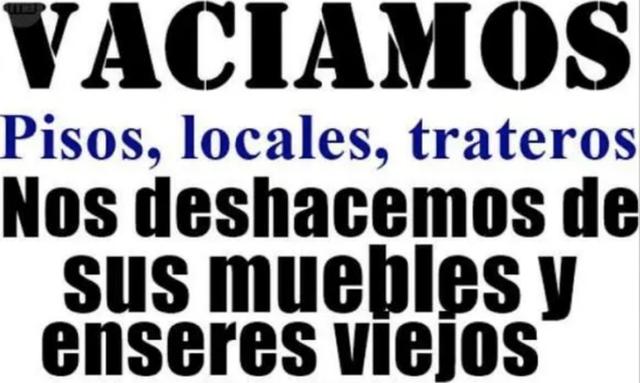 Vaciamos Pisos, Chalet, Locales, Trasteros,etc