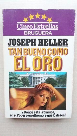 Libro Tan bueno como el oro. Joseph Heller.