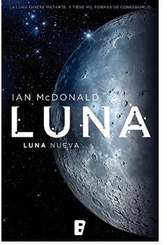 Libro Luna Nueva Ian Mcdonald Nuevo