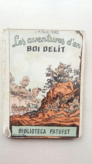 Libro Les aventures d'en Boi Delit. Folch i Torres