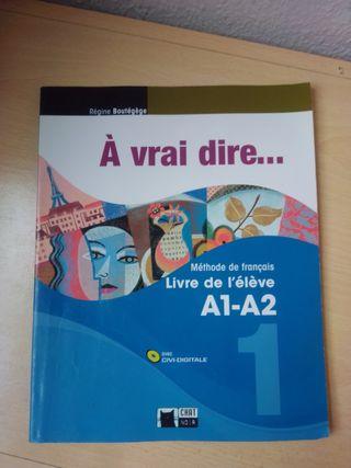 libro de francés A1 A2: à vrai diré...