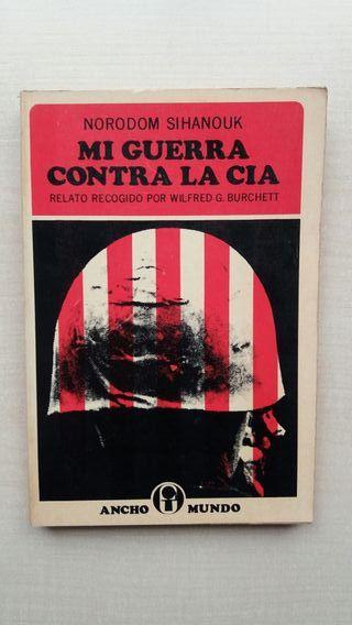 Libro Mi guerra contra la CIA. Norodom Sihanouk