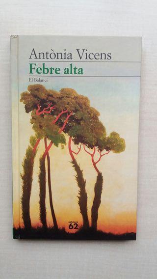 Libro Febre Alta. Antònia Vicens.