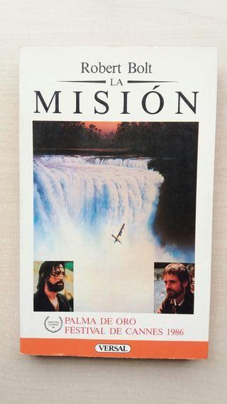 Libro La misión. Robert Bolt.
