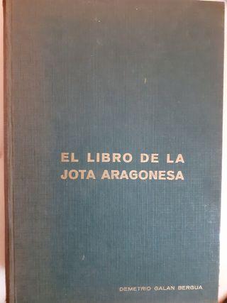 LIBRO DE LA JOTA ARAGONESA de Demetrio Galan.