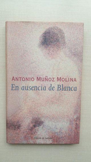 Libro En ausencia de Blanca. Antonio Muñoz Molina