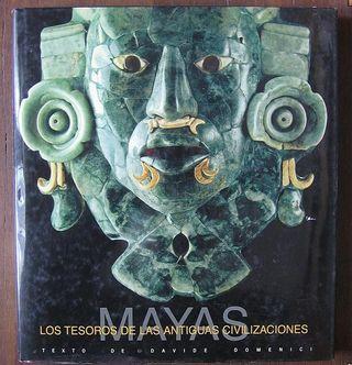 Los Mayas - Tesoros Antiguas Civilizaciones