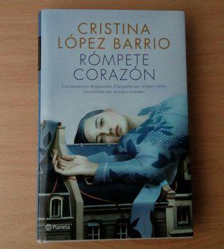 Rómpete, corazón de Cristina López