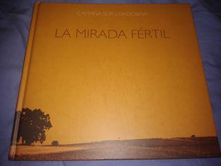 """LIBRO """"LA MIRADA FÉRTIL"""" coleccionistas + REGALO"""