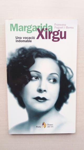 Libro Margarida Xiu. Una vocació indomable. Foguet