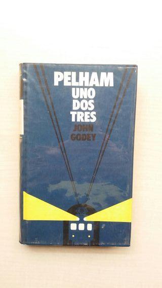 Libro Pelham uno dos tres. John Godey.