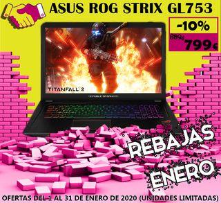 Portatil Asus RoG STRIX GL753 - Rebajas Enero 2020