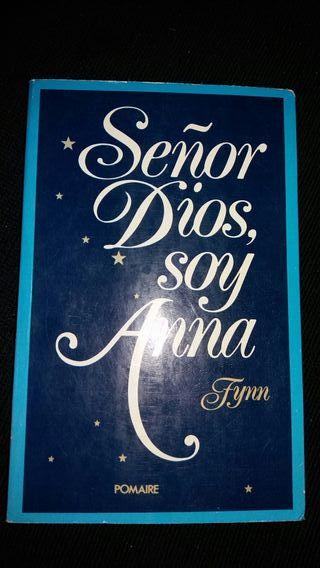 Señor Dios, soy Anna. Fynn.