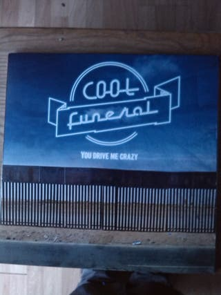 COOL FUNERAL - YOU DRIVE ME CRAZY LP