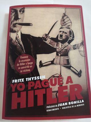 YO PAGUE A HITLER.Fritz Thyssen
