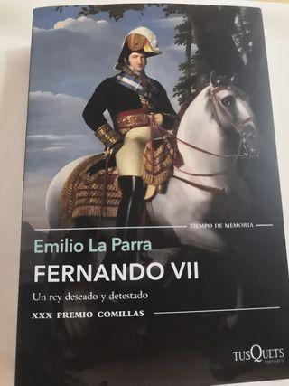 Emilio La Parra . Fernando Vll