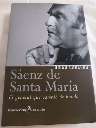 Sáenz de Santa María. El general que cambió de ban