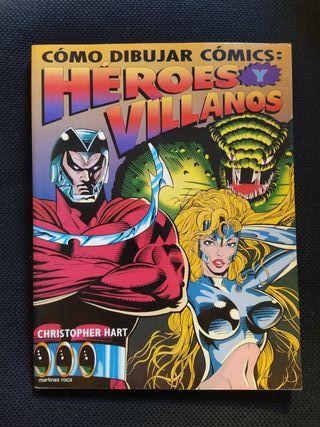 Cómo dibujar cómics: Héroes y villanos.