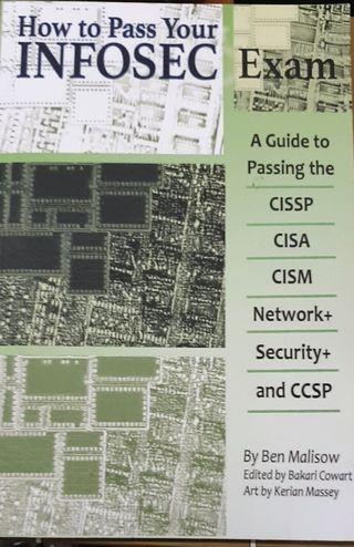 How to pass your Infosec Exam