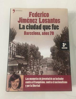 La ciudad que fué. Barcelona años 70