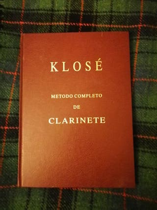 KLOSÉ. Método completo de clarinete