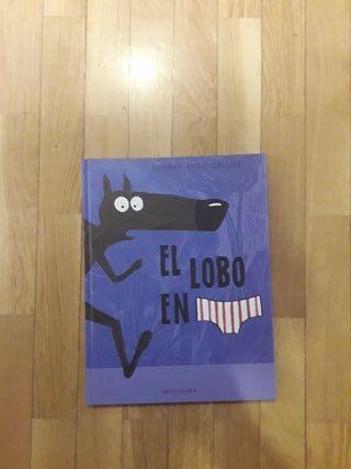 Libro infantil. El lobo en calzoncillos.