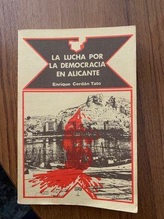 La lucha por la democracia en Alicante (1978)