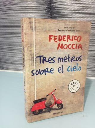 Libro Tres metros sobre el cielo - Federico Moccia