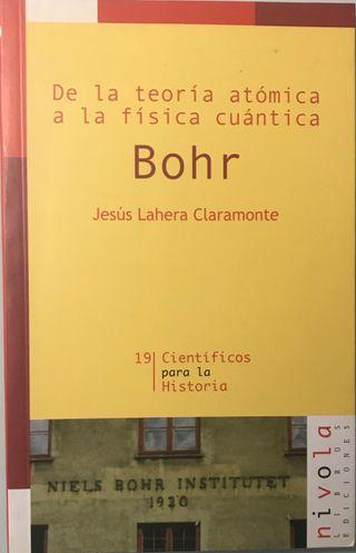 Bohr: De la teoría atómica a la física cuántica