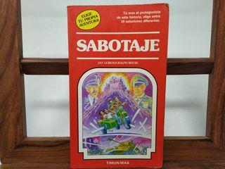 Sabotaje. Elige tu propia aventura 28. Timun Mas