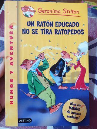 Gerónimo Stilton Un ratón educado no se tira pedos