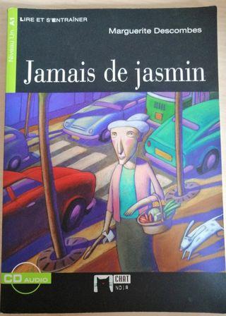 Jamais de jasmine - Marguerite Descomes