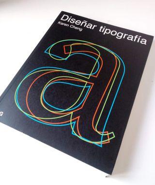 """Libro """"Diseñar Tipografía"""" de Karen Cheng"""