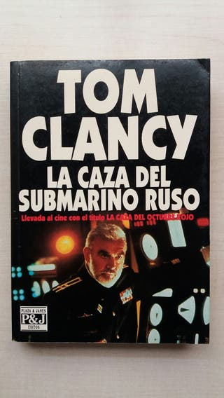 Libro La caza del submarino ruso. Tom Clancy.