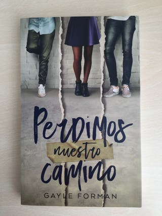 LIBRO ~ PERDIMOS NUESTRO CAMINO- Gayle Forman