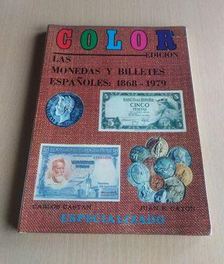 Las monedas y billetes españolas 1868 - 1979.